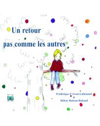 Un retour pas comme les autres - Une histoire pour aborder le syndrome post traumatique avec enfants