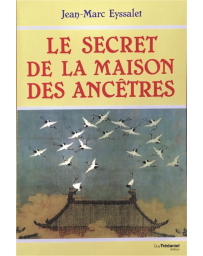 Le secret de la Maison des Ancêtres