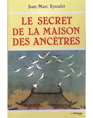 Le secret de la Maison des Ancêtres