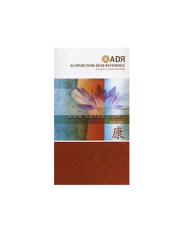 ADR - Acupuncture Desk Reference  Volume 1
