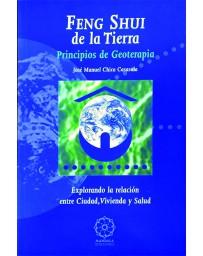 Feng Shui de la Tierra - Principios de Geoterapia