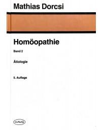 Homöopathie Band 2 - Ätiologie    5. Auflage