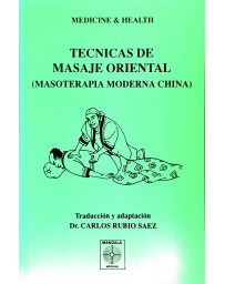 Tecnicas de Masaje Oriental - Masoterapie moderna china