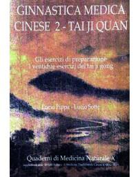 Ginnastica Medica Cinese 2 - Tai Ji Quan