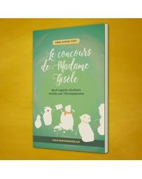 Le concours de Madame Gisèle - Neuf regards d'enfants révélés par l'Ennéagramme