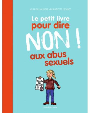 Le petit livre pour dire NON ! aux abus sexuels