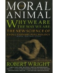 The Moral Animal , Why we are the way we are - The new science of evolutionary psychology