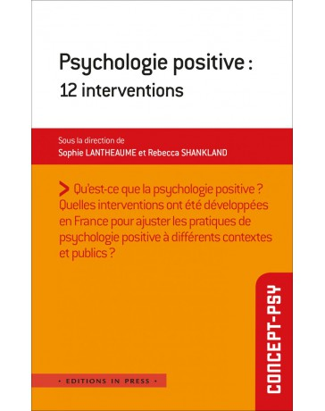 Psychologie positive - 12 Interventions