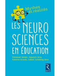 Mythes et réalités - Les neurosciences en éducation