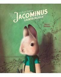 Les riches heures de Jacominus Gainsborough - Récit d'une vie