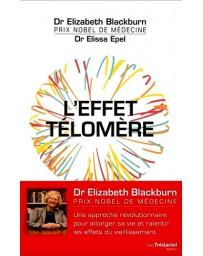 L'effet Télomère - Une approche révolutionnaire pour allonger sa vie....