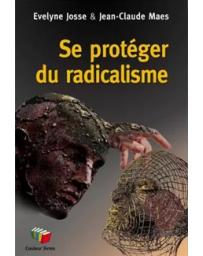 Se protéger du radicalisme