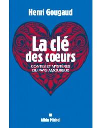 La clé des coeurs - Contes et mystères du pays amoureux