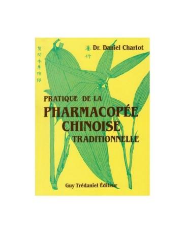 Pratique de la pharmacopée chinoise traditionnelle