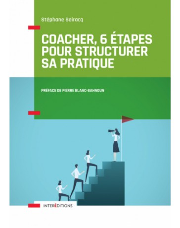 Coacher, 6 étapes pour structurer sa pratique