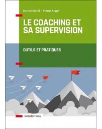 Coaching et sa supervision - Outils et pratiques