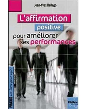 L'affirmation positive pour améliorer ses performances