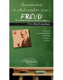 Apprendre à philosopher avec Freud    Poche