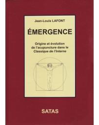 Emergence - Origine et évolution de l'acupuncture dans le Classique de l'Interne (moyennement abîme)