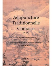 Acupuncture traditionnelle chinoise n° 22
