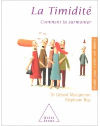 La timidité - Comment la surmonter