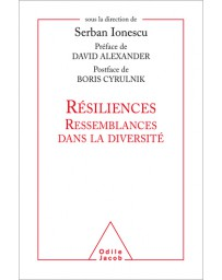 Résiliences - Ressemblances dans la diversité