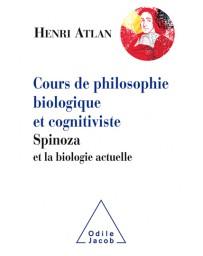 Cours de philosophie biologique et cognitiviste - Spinoza et la biologie actuelle
