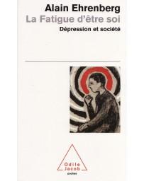 La fatigue d'être soi - Dépression et société