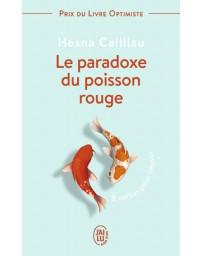 Le paradoxe du poisson rouge - 8 vertus pour réussir