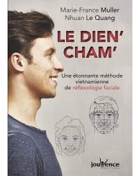 Le dien' cham' - Une étonnante méthode vietnamienne de réflexologie faciale