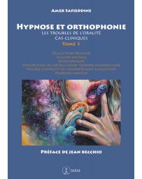 Hypnose et orthophonie - Troubles de l'oralité