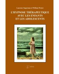 L'hypnose thérapeutique avec les enfants et les adolescents    (Bleu - légèrement abîmé)