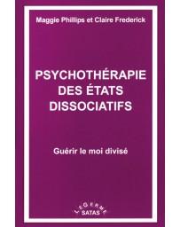 Psychothérapie des états dissociatifs - Guérir le moi divisé     (Bleu - légèrement abîmé)