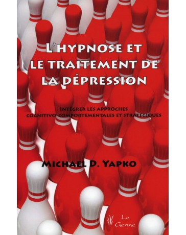 L'hypnose et le traitement de la dépression    (Bleu - légèrement abîmé)