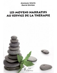 Les moyens narratifs au service de la thérapie    (Bleu - légèrement abîmé)