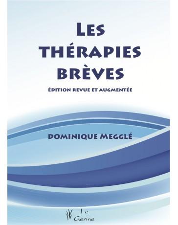 Les thérapies brèves - Edition revue et augmentée    (Bleu - légèrement abîmé)