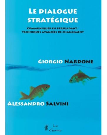 Le dialogue stratégique    (Jaune - moyennement abîmé)