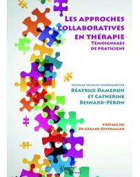 Les approches collaboratives en thérapie - témoignages de praticiens    (Bleu - légèrement abîmé)