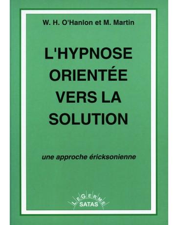 L'hypnose orientée vers la solution -  Une approche ericksonienne    (Bleu - légèrement abîmé)