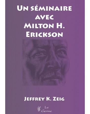 Un séminaire avec Milton H. Erickson    (Jaune - moyennement abîmé)