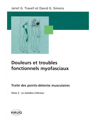 Douleurs et troubles fonctionnels myofasciaux - Tome 2    (Bleu - légèrement abîmé)