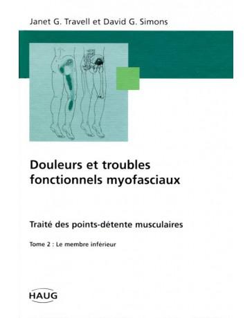 Douleurs et troubles fonctionnels myofasciaux - Tome 2    (Jaune - moyennement abîmé)