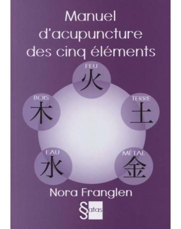 Manuel d'acupuncture des cinq éléments    (Bleu - légèrement abîmé)
