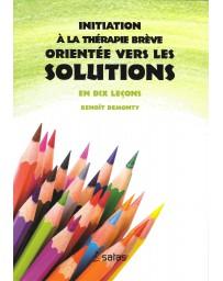 Initiation à la thérapie brève orientée vers les solutions    (Bleu - légèrement abîmé)