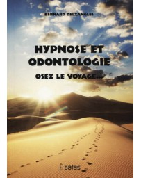 Hypnose et odontologie - Osez le voyage    (Rouge - fortement abîmé)
