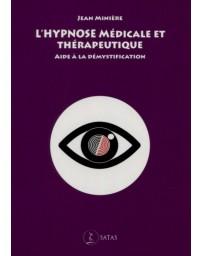 L'Hypnose Médicale et Thérapeutique - Aide à la démystification