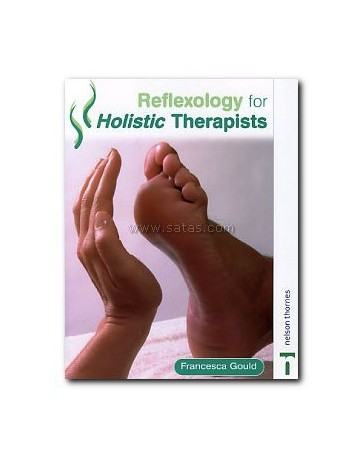 Reflexology for Holistic Therapists