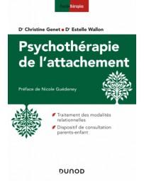 Psychothérapie de l'attachement - En clinique infantile