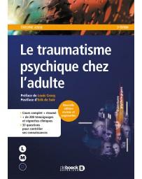 Le traumatisme psychique chez l'adulte - cours complet    2e édition revisée et augmentée