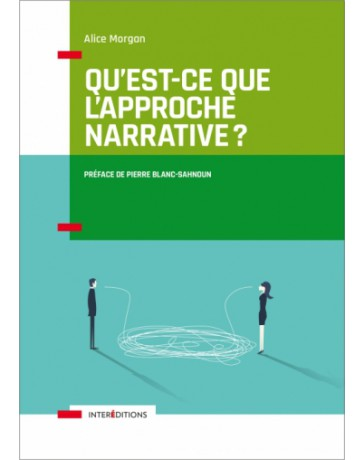 Qu'est-ce que l'approche narrative ?   2e édition